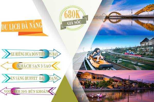 Du lịch Đà Nẵng 3 ngày 2 đêm với gói combo cực sốc chỉ 680.000